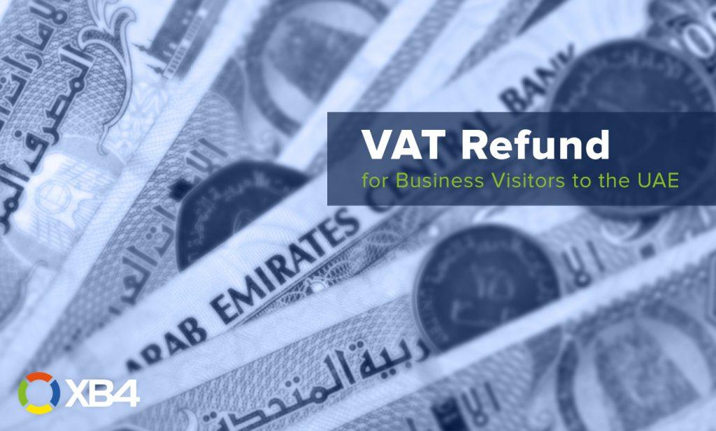 VAT Refund for Business Vistors to the UAE